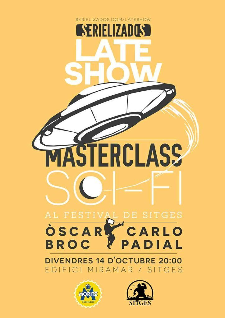 late_show_cartell_sitges_masterclass_scifi_padial_broc